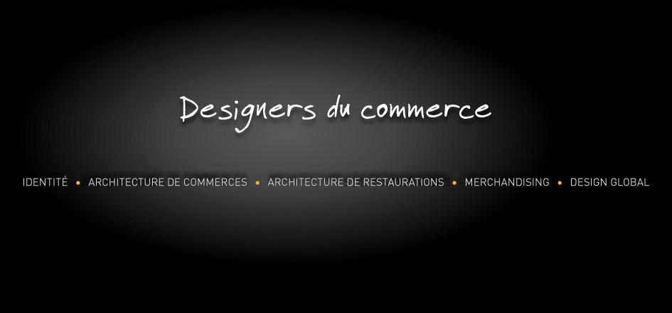 Notre métier : Designers du commerce